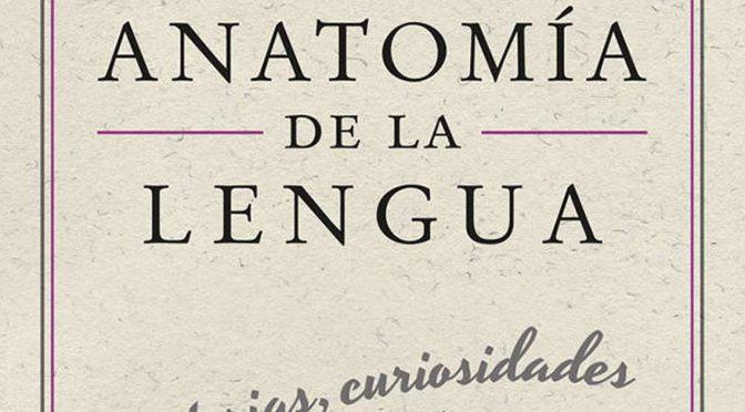 Anatomía de la lengua: la entrevista